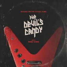 the devil u0027s candy digital u0026 vinyl score coming from mondo u0026 death