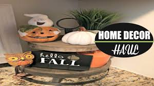 home decor haul fall 2017 kirkland u0027s hobby lobby bbw tj