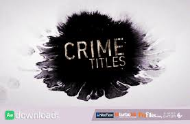 crime titles videohive free download free after effects