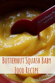 cuisine butternut butternut squash baby food frugal fanatic