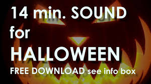 halloween download free halloween scary sounds background free download link youtube