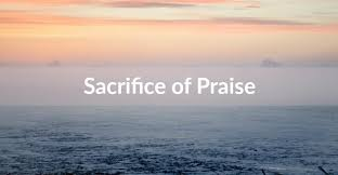 sacrifice of praise jpg