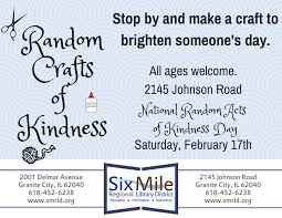 national random crafts of kindness day six mile regional library