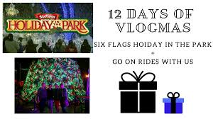 Six Flags Logo 12 Days Of Vlogmas Six Flags Holiday In The Park Go On Rides