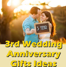 3rd wedding anniversary gift ideas 3rd wedding anniversary gifts ideal gift options to consider