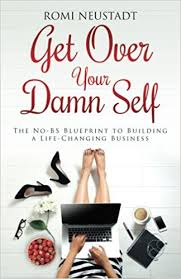 How To Find Blueprints Of Your House Get Over Your Damn Self The No Bs Blueprint To Building A Life