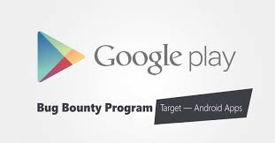 android playstore play store launches bug bounty program to protect popular