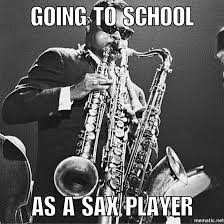 Legend Memes - oh so you play alto sax well here is a flute a baritone sax a