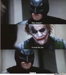 Superhero Birthday Meme - b b b batman fart of holiness by lserdmaster meme center