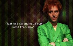 Drop Dead Fred Meme - dead fred quotes