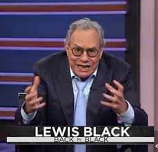 Lewis Black   Official Website   Lewis Black NEW BACK IN BLACK SEGMENT  THE DAILY SHOW   Mar