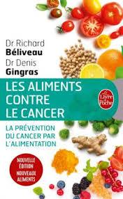 cuisiner avec les aliments contre le cancer pdf les aliments contre le cancer nouvelle édition richard beliveau