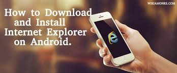 explorer for android phone how to and install explorer on android