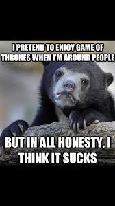 People Suck Memes - game of thrones sucks home facebook