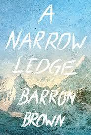 narrow picture ledge a narrow ledge by barron brown