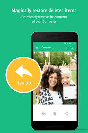 undelete apk dumpster undelete restore pictures and android apps on
