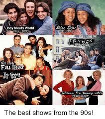 Full House Meme - boy meets world 1993 2000 1981 1995 full house the nanny csster