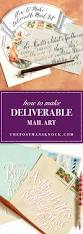 how to make deliverable mail art the postman u0027s knock