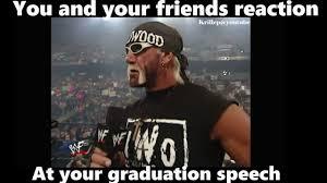 Graduation Meme - wwe meme you and your friends reaction at your graduation speech