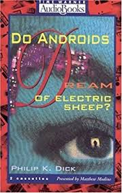 do androids of electric sheep audiobook philip k do androids of electric sheep