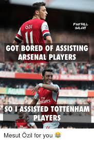 Arsenal Tottenham Meme - football galaxy got bored of assisting arsenal players irates so i