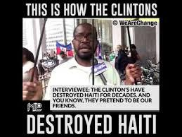 Haitian Meme - tribe of levi haitian man tells you clintons destroyed haiti