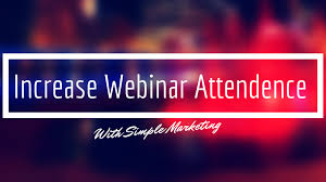 increase your webinar attendence with simple marketing levelten