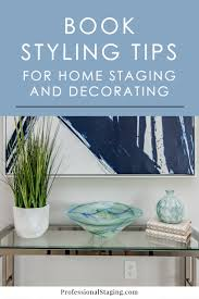 Home Decorating Book by Book Styling Tips For Home Staging And Decorating