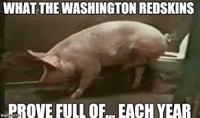 Funny Washington Redskins Memes - national football league s nfl most expansive team imgflip