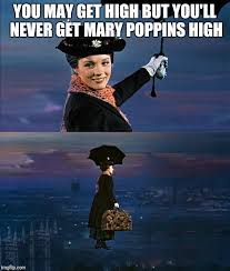 Mary Meme - mary poppins leaving memes imgflip