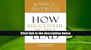 read online how successful people lead taking your influence to
