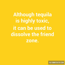 Funny Tequila Memes - although tequila is highly toxic it can be used to funny status