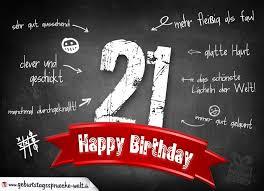 geburtstagssprüche 21 komplimente geburtstagskarte zum 21 geburtstag happy birthday