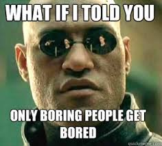 Get Meme - 25 bored memes that are so boring they actually stop time