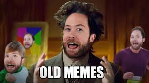 Old Meme - when do memes stop being funny idea channel pbs digital studios