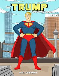 make coloring book donald trump makes debut as coloring book hero pret a reporter