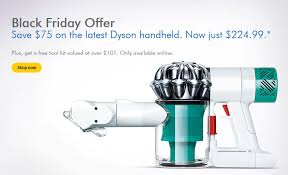 black friday deals on dyson vacuums dyson canada black friday offer save 75 off dyson v6 mattress