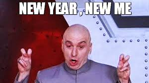 New Year New Me Meme - why saying new year new me is f ing stupid youtube