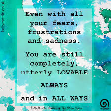 Frustrated Love Quotes by Even With All Your Fears Frustrations And Sadness You Are Still
