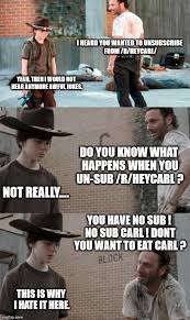 What R Memes - why you can never leave r heycarl imgflip