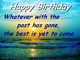 wonderful birthday wishes for best 17 best birthday wishes quotes on happy birthday 221810