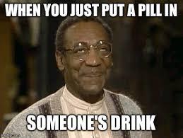 Cosby Meme - bill cosby imgflip