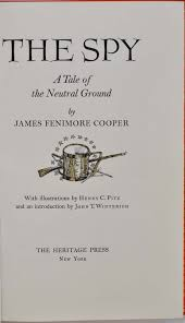 the spy a tale of neutral ground james fenimore cooper first