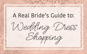 wedding dress guide a real guide to wedding dress shopping 5 tips to make it easy