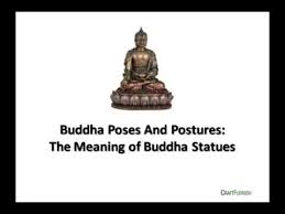 buddha poses and postures the meaning of buddha statues