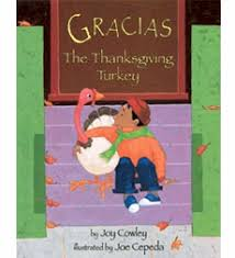 gracias the thanksgiving turkey by cowley scholastic
