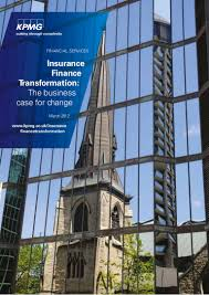 2012 05 03 kpmg insurance finance transformation the business case fo u2026