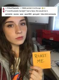Slutty Girl Meme - 28 hot girls who got roasted in a hilarious way