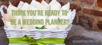 i want to be a wedding planner how to be a wedding planner