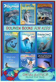 dolphin books for kids ocean animals unit study u2013 3 boys and a dog